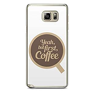 First Coffee Samsung Note 5 Transparent Edge Case