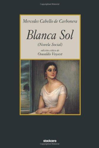Read Online Blanca Sol (Spanish Edition) pdf epub