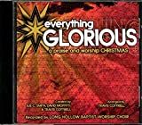 Everything Glorious - A Praise & Worship Christmas