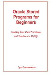 This book is for you if you want to learn Oracle stored programs the easy way. By particularly following the book examples you will quickly gain practical skills. You write a stored program in PL/SQL. When you successfully compile the PL/SQL ...