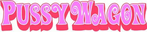 - valstick Pussy Wagon Kill Bill Vol.1 Movie Bumper Sticker 8
