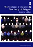 Routledge Companion to the Study of Religion, Hinnells, John, 0415473276
