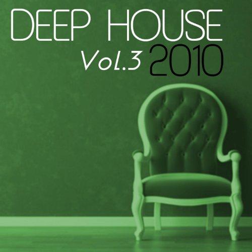 Deep house 2010 vol 3 various artists mp3 for Deep house bands
