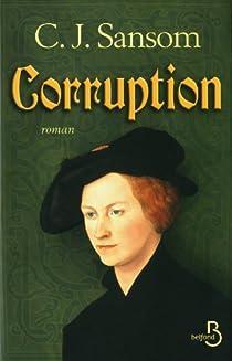 Corruption par Sansom
