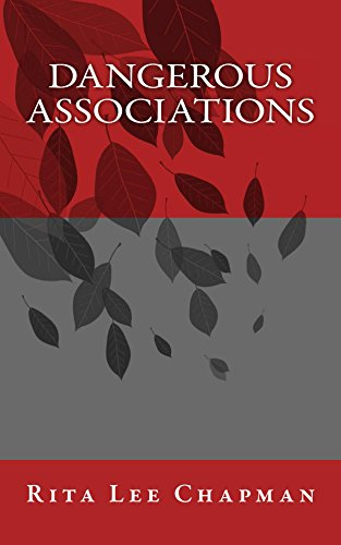 Book: Dangerous Associations by Rita Lee Chapman