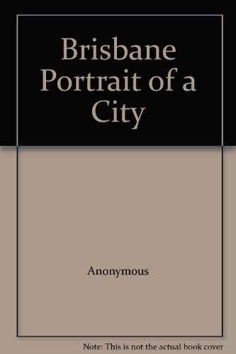 brisbane-portrait-of-a-city