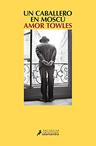 Book cover from Un caballero en Moscu (Spanish Edition) by Amor  Towles