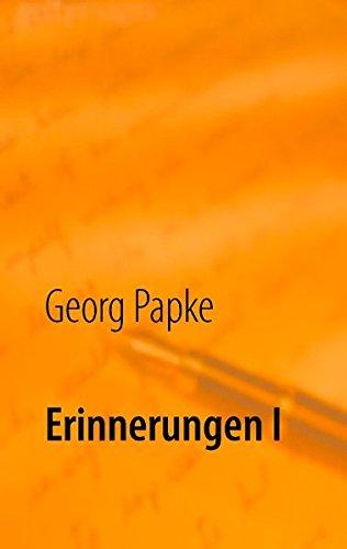 Download Erinnerungen I (German Edition) pdf epub