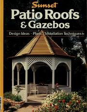 Cheap  Sunset Patio Roofs & Gazebos - Design Ideas, Plans, Installation Techniques