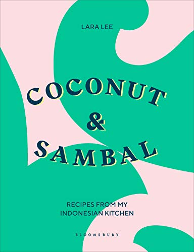 Book Cover: Coconut & Sambal: Recipes from my Indonesian Kitchen