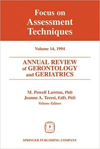 Annual Review of Gerontology and Geriatrics, Volume 14, 1994: Focus on Assessment Techniques
