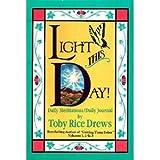 Light This Day, Toby R. Drews, 0932081185