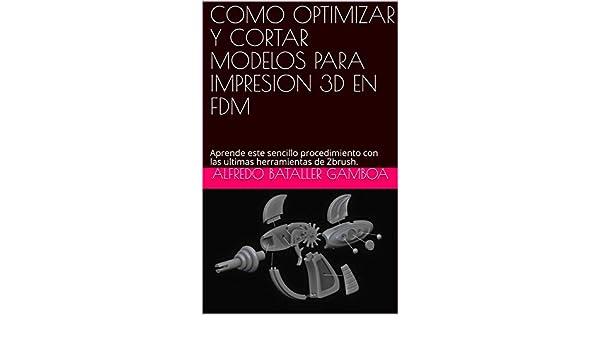 COMO OPTIMIZAR Y CORTAR MODELOS PARA IMPRESION 3D EN FDM: Aprende ...