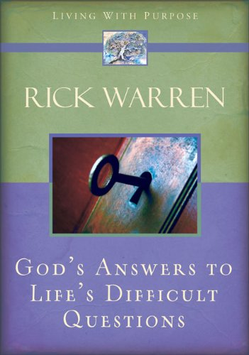 Read Online God's Answers to Life's Difficult Questions (Living with Purpose) ebook