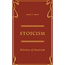 Stoicism: History of Stoicism
