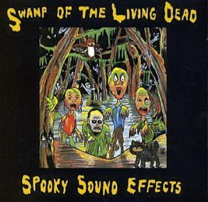 Swamp of the Living Dead: Spooky Sound Effects (Halloween , Creepy, Creatures, Scary, Party Music)]()