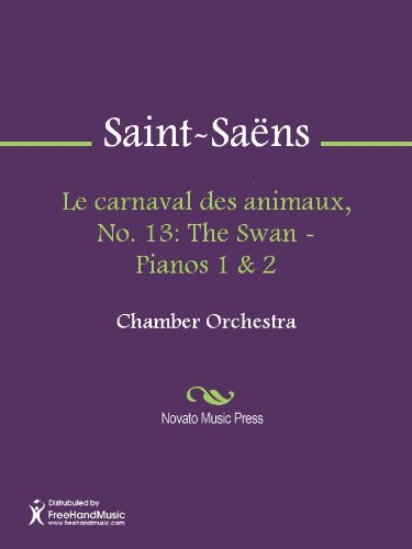 Le carnaval des animaux, No. 13: The Swan - Pianos 1 & 2 - Pianos 1/2
