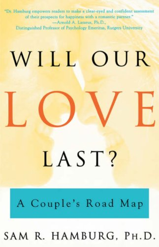 Download Will Our Love Last?: A Couple's Road Map pdf