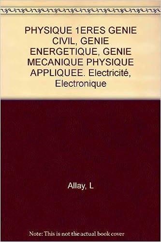 Livres en ligne gratuits à télécharger pdf Physique appliquée, 1res génie civil 1993 PDF ePub 2091766267