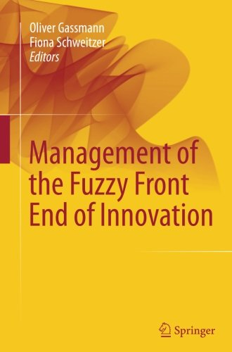 Management of the Fuzzy Front End of Innovation (End User Development In Management Information Systems)