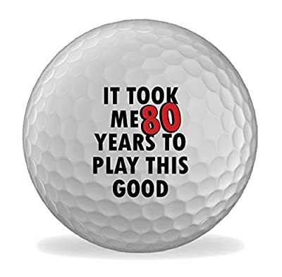 80th Birthday It Took Me This Long 6 X Printed Golf Balls