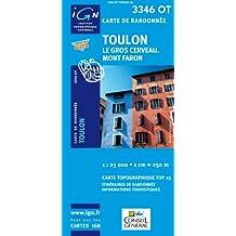 IGN TOP 25 NO.3346 : TOULON, LE GROS CERVEAU, MONT FARON