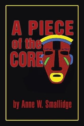 A Piece of the Core ebook