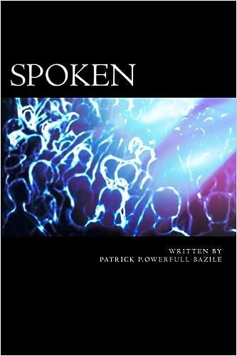 Spoken: Spoken Word Poetry: patrick P owerfull bazile
