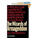 The Wizards of Armageddon, Fred Kaplan, 0671424440