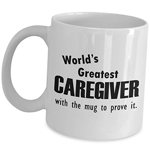 Worlds Greatest Caregiver Thank You Gifts - With The Mug - Coffee Tea Cup for Carer Men Women - Funny Cute Appreciation Recognition Award Personal Care Assistant Caregiving Gift As Seen On Shirts]()