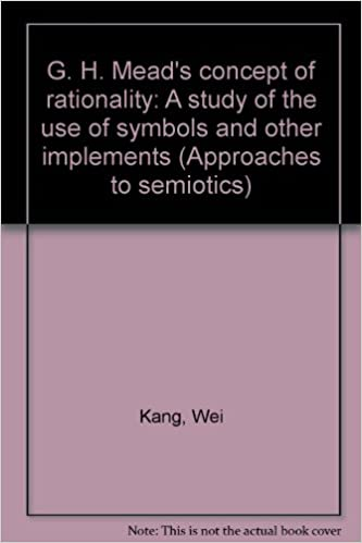 Amazon G H Meads Concept Of Rationality A Study Of Use Of