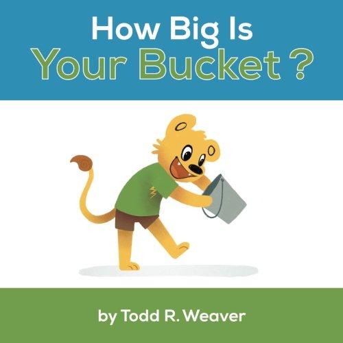 How Big Is Your Bucket? ebook