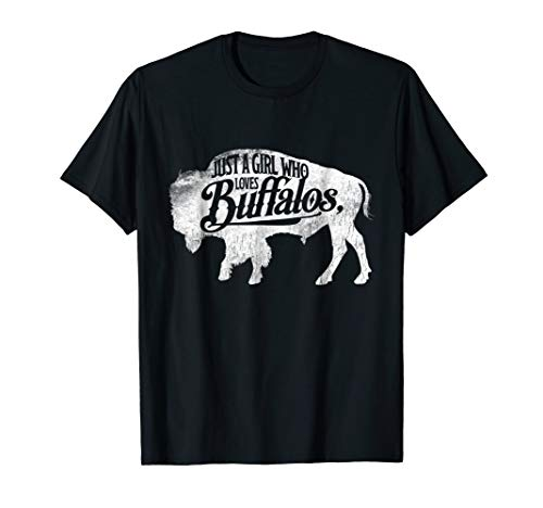 Just A Girl Who Loves Buffaloes Buffalo TShirt Bison Lover