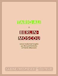 Berlin-Moscou par Tariq Ali