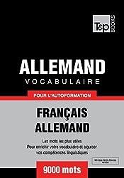 Vocabulaire Français-Allemand pour l'autoformation - 9000 mots (T&P Books)