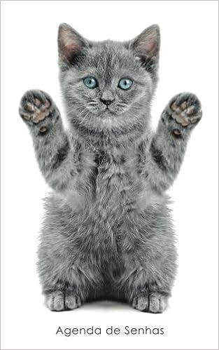 Agenda de Senhas: Agenda para endereços eletrônicos e senhas: Capa gatinho brincalhão - Português (Brasil) (Agendas com gatos) (Portuguese Edition): Agendas ...
