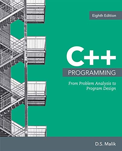 C++ Programming: From Problem Analysis to Program Design (MindTap Course List)