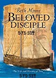 Beth Moore Beloved Disciple The Life and Ministry