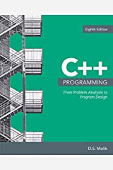 C++ Programming: From Problem Analysis to Program Design (MindTap Course List) Paperback