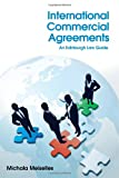 International Commercial Agreements : An Edinburgh Law Guide, Meiselles, Michala, 0748679030