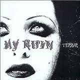 Terror by My Ruin Ft Tairrie B