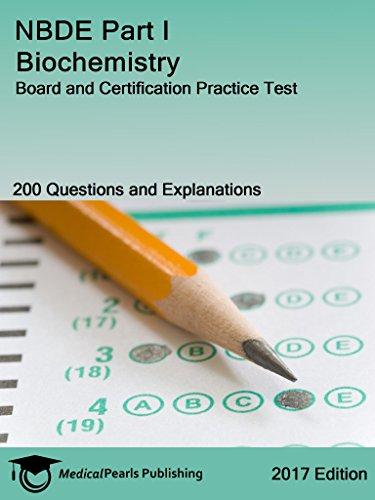 NBDE Part I Biochemistry: Board and Certification Practice Test ...