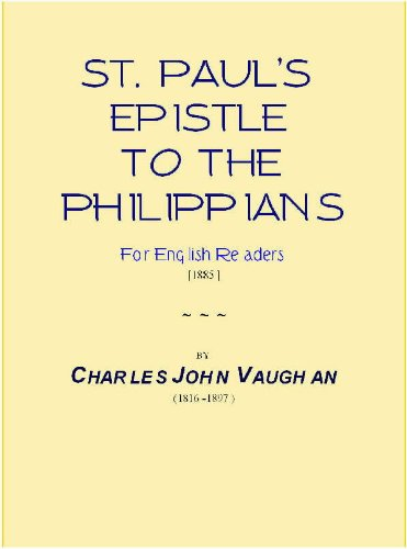 St. Paul's Epistle to the Philippians [1885] [Annotated]