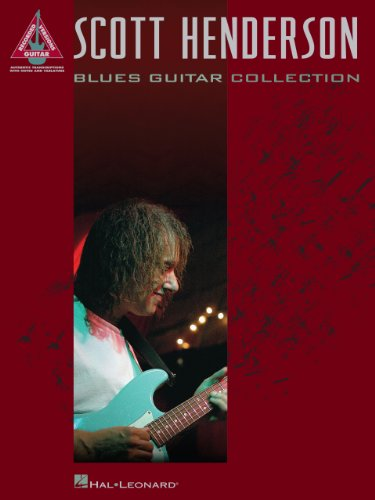 Scott Henderson - Blues Guitar Collection Songbook (Guitar Recorded Versions)