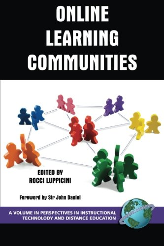 Online Learning Communities (Perspectives in Instructional Technology and Distance Education)