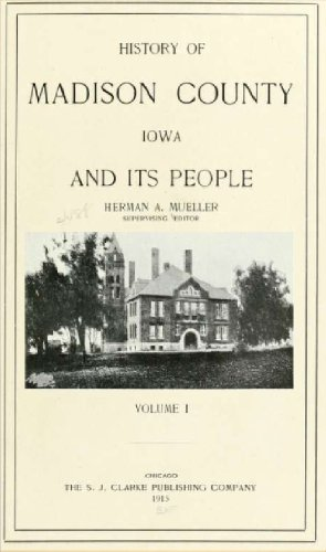 Account of Madison County, Iowa, and its people (Volume 1)