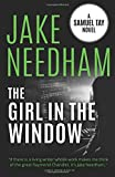 The Girl in the Window: Volume 4 (The Inspector Samuel Tay Novels)