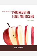 Starting Out with Programming Logic and Design (2-downloads) Kindle Edition