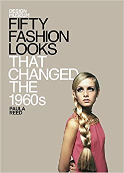Twiggy - Fifty Fashion Looks  that Changed  the 1960's