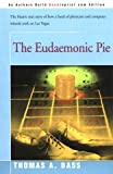 The Eudaemonic Pie, Thomas A. Bass, 0140167129